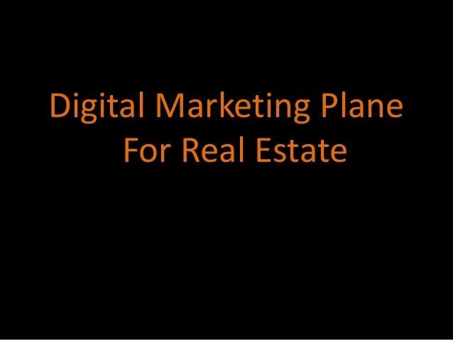 Digital Marketing Plane For Real Estate