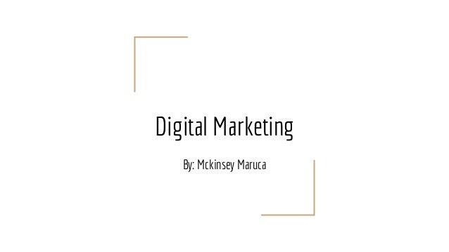 digital marketing presentation by mckinsey maruca 1 638