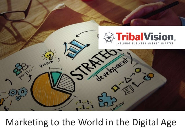 Marketing to the World in the Digital Age