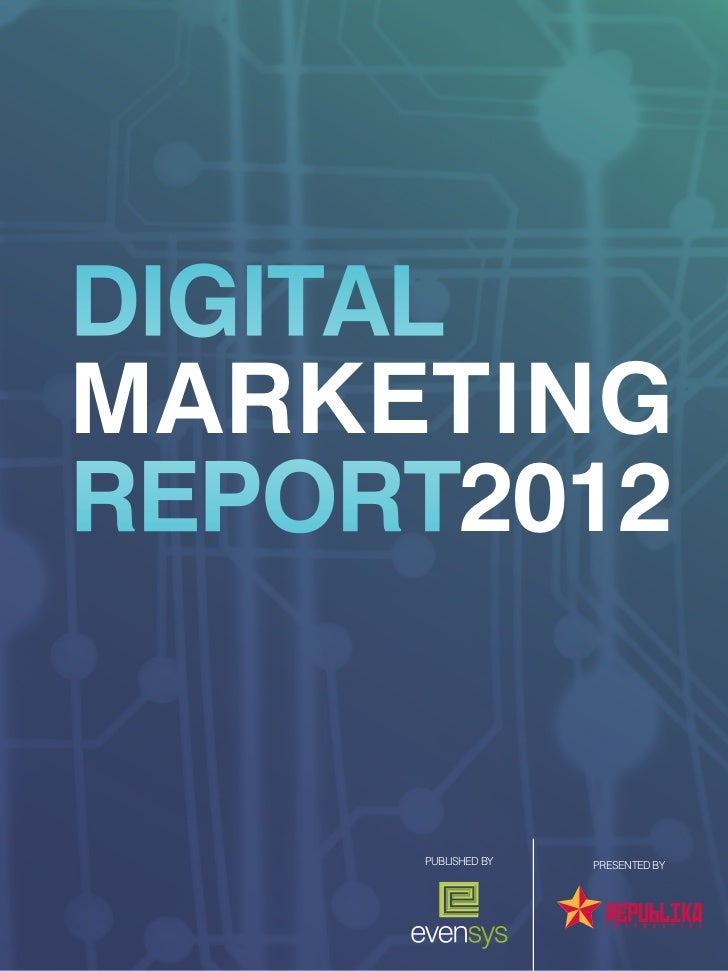1DIGITALMARKETINGREPORT2012     PUblished by   presented by