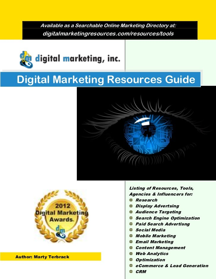 Available as a Searchable Online Marketing Directory at:           digitalmarketingresources.com/resources/toolsDigital Ma...