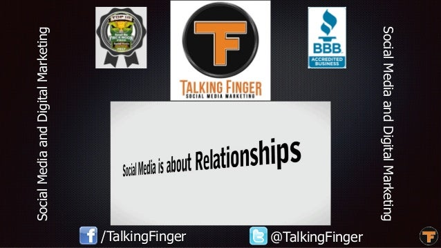 SocialMediaandDigitalMarketing SocialMediaandDigitalMarketing /TalkingFinger @TalkingFinger