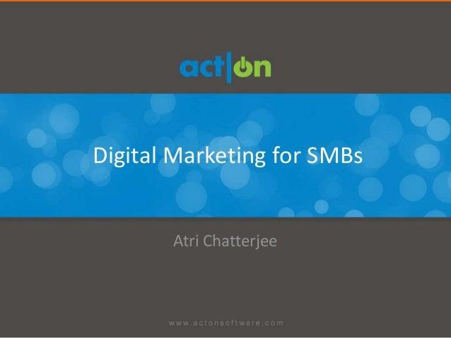 Digital Marketing for SMBs       Atri Chatterjee