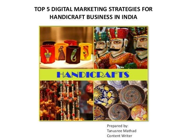 Top 5 Digital Marketing Strategies For Handicraft Business In India