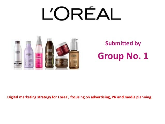 marketing report for loreal L'oreal case study introduction of l'oreal csr of l'oreal 4 csr strategies strategy of l'oreal strategy aim: for achieving an advantage strategies need relevant in the market.