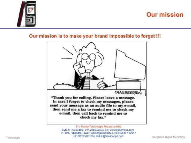 Teleshoppe Integrated Digital Marketing Our mission Our mission is to make your brand impossible to forget !!! S V Mobile ...