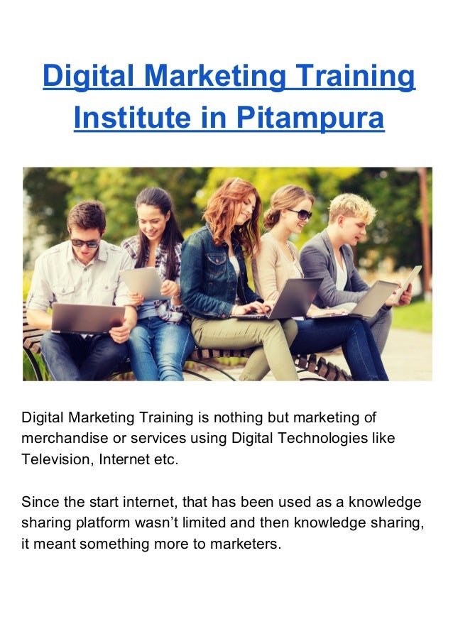 Digital Marketing Training Institute in Pitampura Digital Marketing Training is nothing but marketing of merchandise or se...