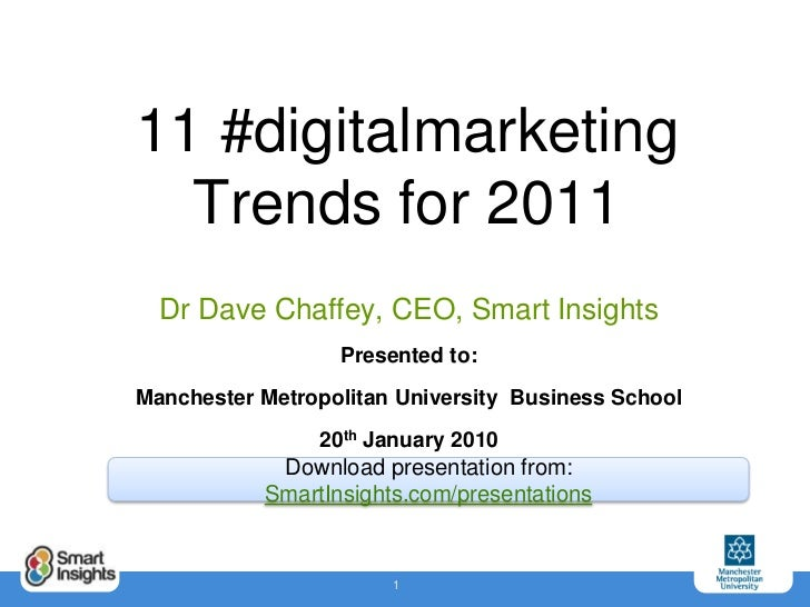 2011 Digital marketing trends  - Dave Chaffey Smart Insights