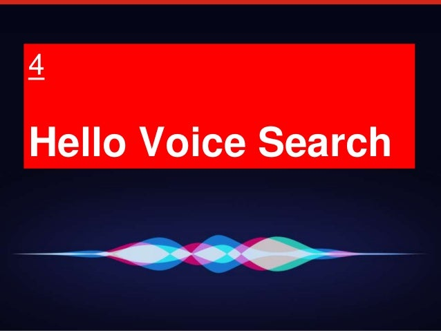 20 4 Hello Voice Search