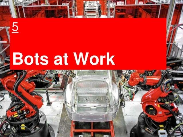 25 5 Bots at Work