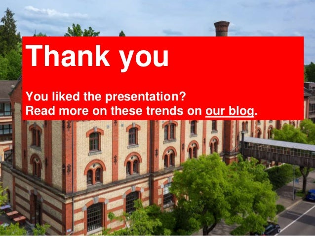 32 Thank you You liked the presentation? Read more on these trends on our blog.