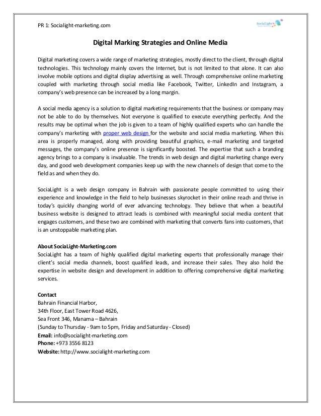 PR 1: Socialight-marketing.com Digital Marking Strategies and Online Media Digital marketing covers a wide range of market...