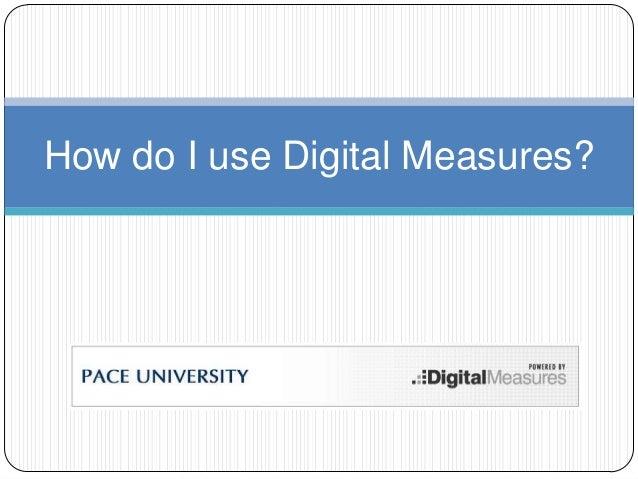 How do I use Digital Measures?