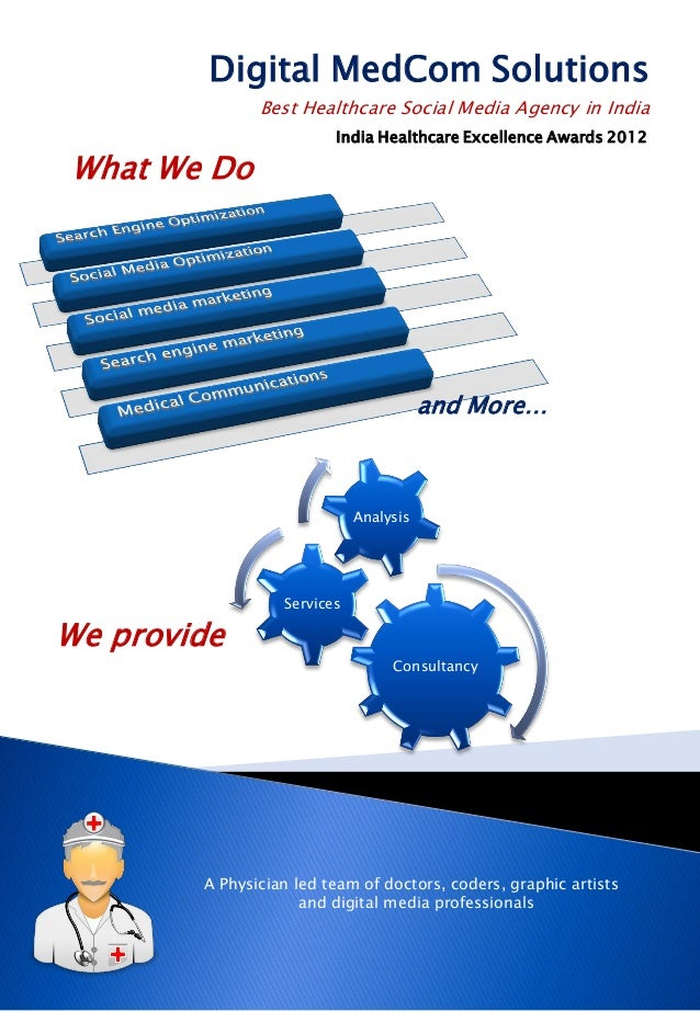Digital MedCom Solutions Best Healthcare Social Media Agency in India India Healthcare Excellence Awards 2012 and More… Co...