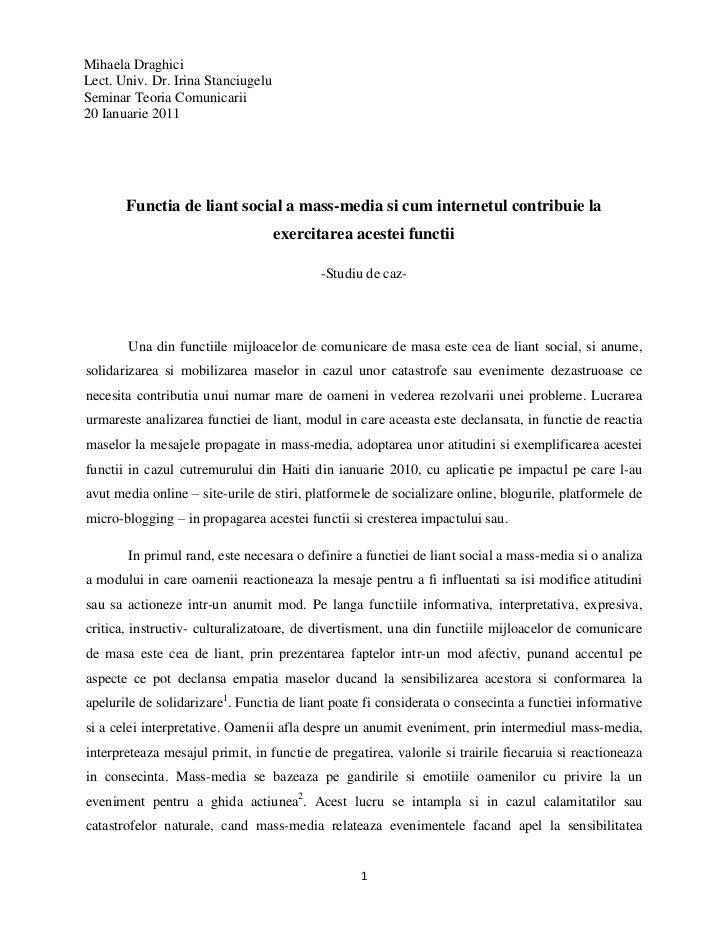 Mihaela DraghiciLect. Univ. Dr. Irina Stanciugelu Seminar Teoria Comunicarii 20 Ianuarie 2011<br />Functia de liant social...