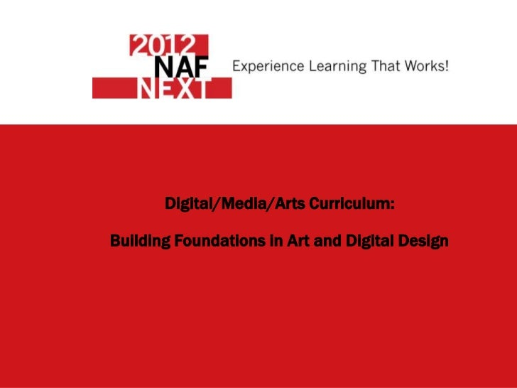 Digital/Media/Arts Curriculum:Building Foundations in Art and Digital Design