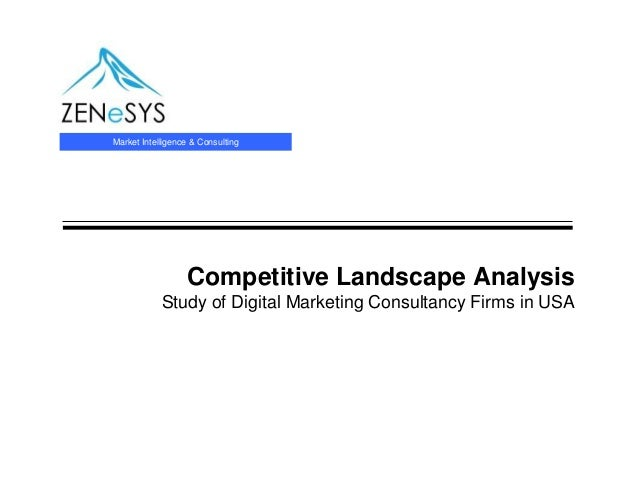 Market Intelligence & Consulting                  Competitive Landscape Analysis            Study of Digital Marketing Con...