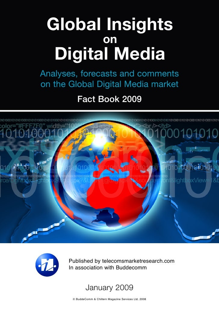 Global Insights                             on    Digital Media Analyses, forecasts and comments on the Global Digital Med...