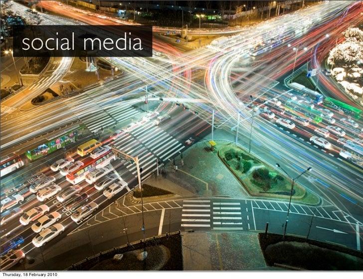 social media     Thursday, 18 February 2010