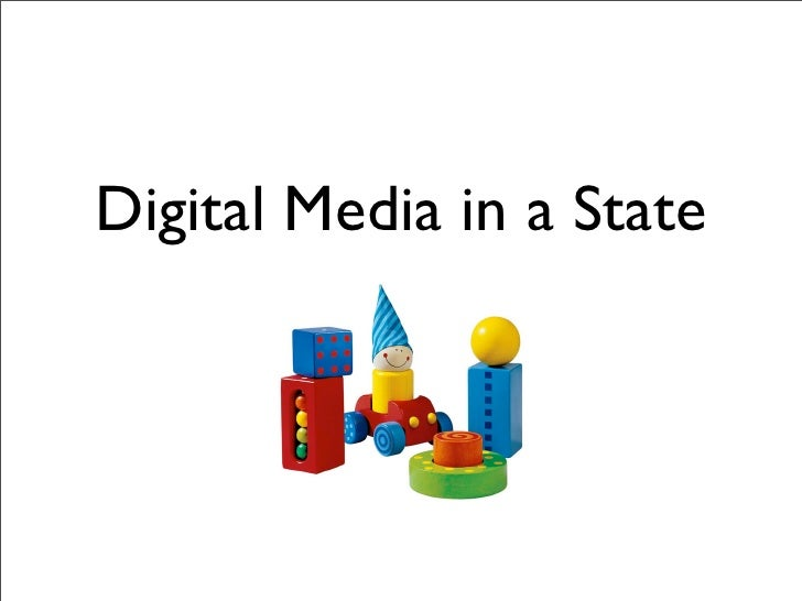 Digital Media in a State