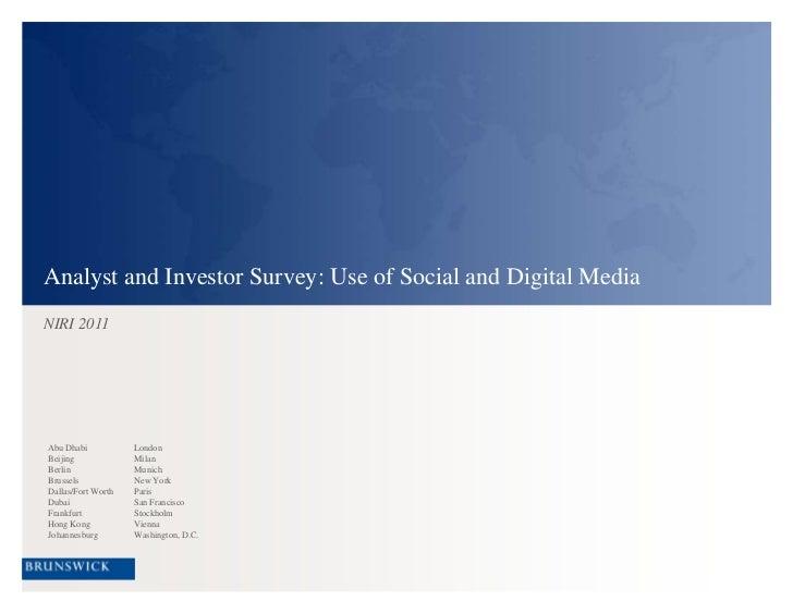 Analyst and Investor Survey: Use of Social and Digital Media<br />NIRI 2011<br />Abu Dhabi<br />Beijing<br />Berlin<br />B...