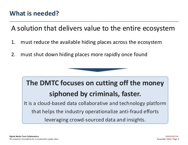 CONFIDENTIAL November 2014 / Page 4 What is needed? A solution that delivers value to the entire ecosystem 1. must reduce ...