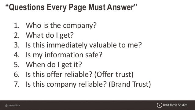 """@crestodina """"Questions Every Page Must Answer"""" 1. Who is the company? 2. What do I get? 3. Is this immediately valuable to..."""