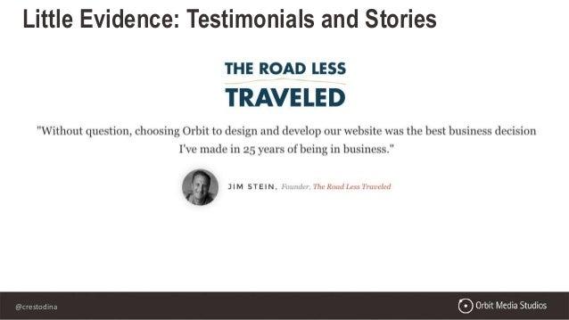 @crestodina Little Evidence: Testimonials and Stories