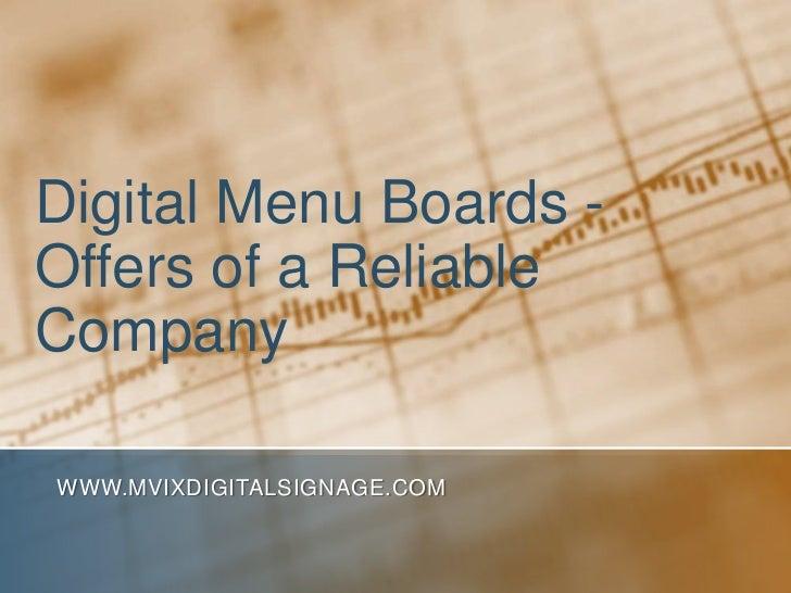 Digital Menu Boards -Offers of a ReliableCompanyWWW.MVIXDIGITALSIGNAGE.COM