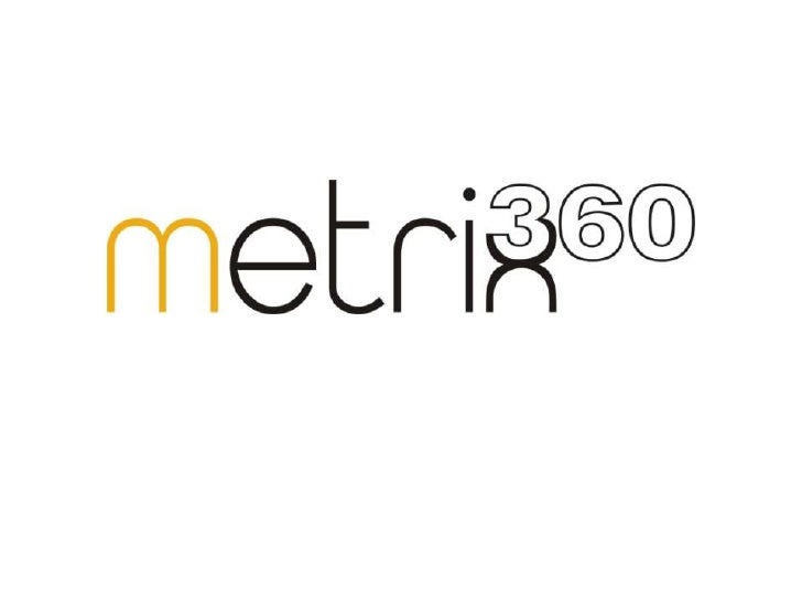 Why Metrix-360?• We are a highly experienced team in the  digital field.• Ideas driven, consumer focused with digital at  ...