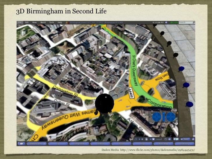 3D Birmingham in Second Life                          Daden Media http://www.flickr.com/photos/dadenmedia/2984445431/