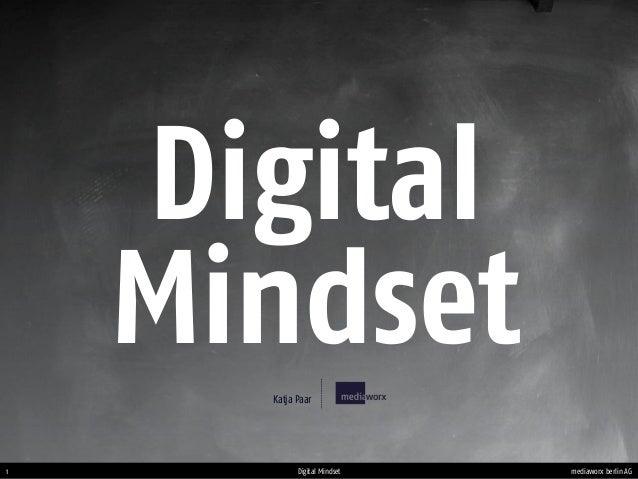 mediaworx berlin AG1 Digital Mindset Digital MindsetKatja Paar