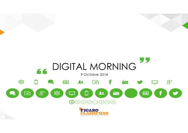 DIGITAL MORNING  9 Octobre 2014