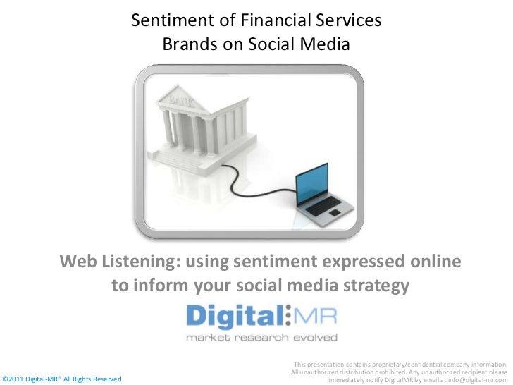 Sentiment of Financial Services                                           Brands on Social Media                 Web Liste...