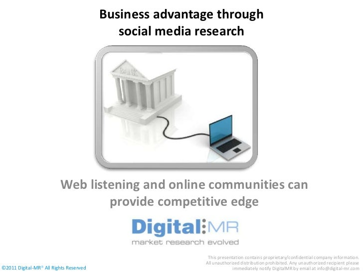 Business advantage through                                           social media research                         Web lis...