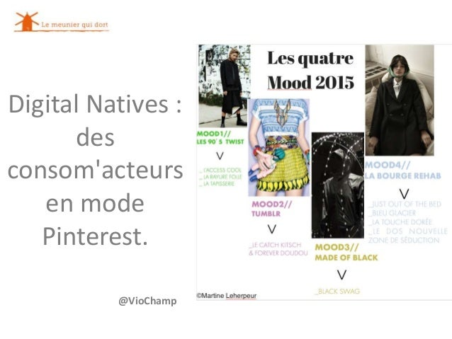 Digital Natives : des consom'acteurs en mode Pinterest. @VioChamp