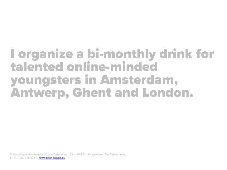 Digital native for Dutch Government Voorlichtingsraad (VoRa) Slide 24