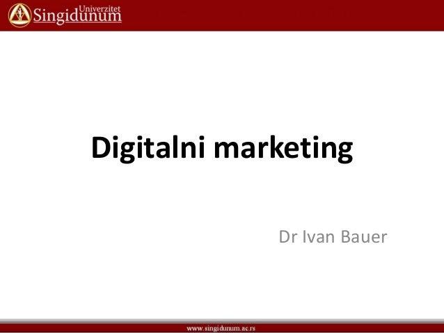Digitalni marketing Dr Ivan Bauer