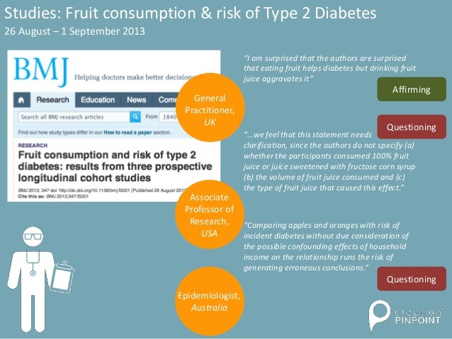 "Studies: Fruit consumption & risk of Type 2 Diabetes 26 August – 1 September 2013 ""I am surprised that the authors are sur..."