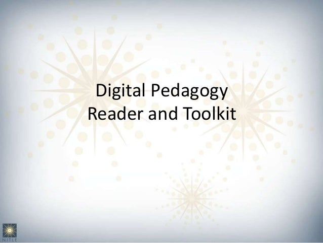 what is a digital pedagogy and What is digital literacy april 26,  let us know what you think about digital literacy and education matthew lynch is the editor of the edvocate, .