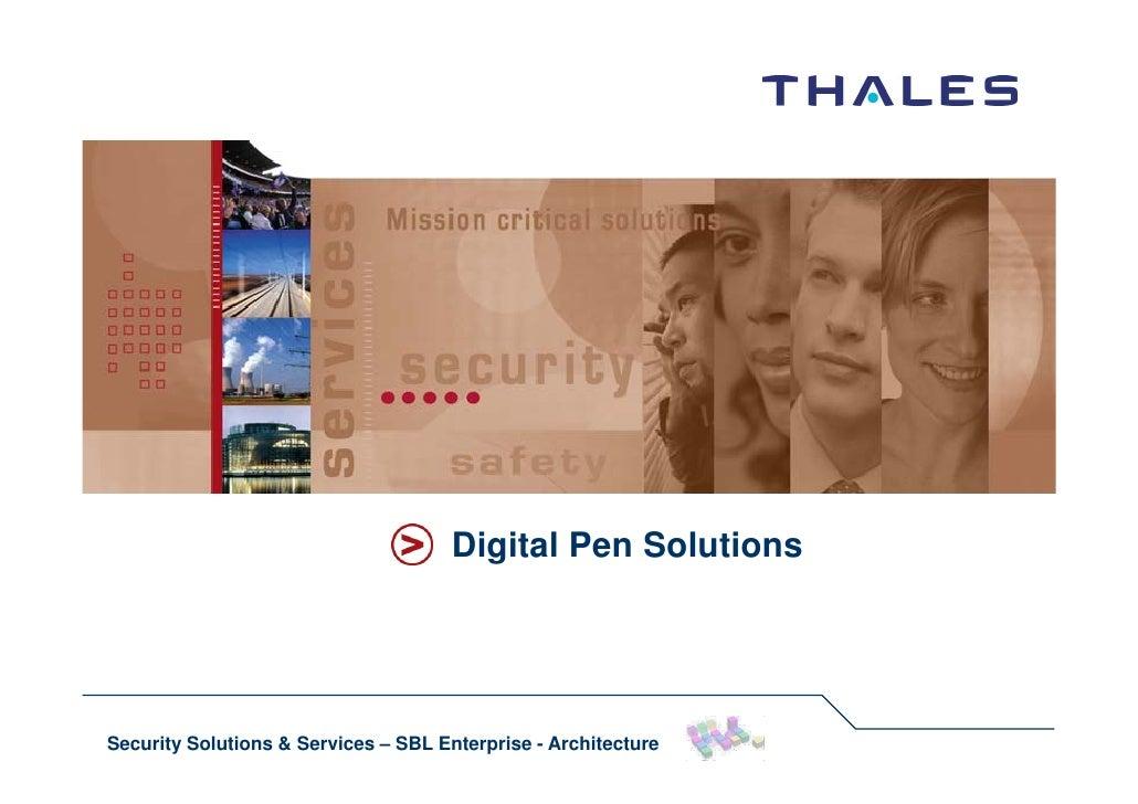Digital Pen Solutions     Security Solutions & Services – SBL Enterprise - Architecture