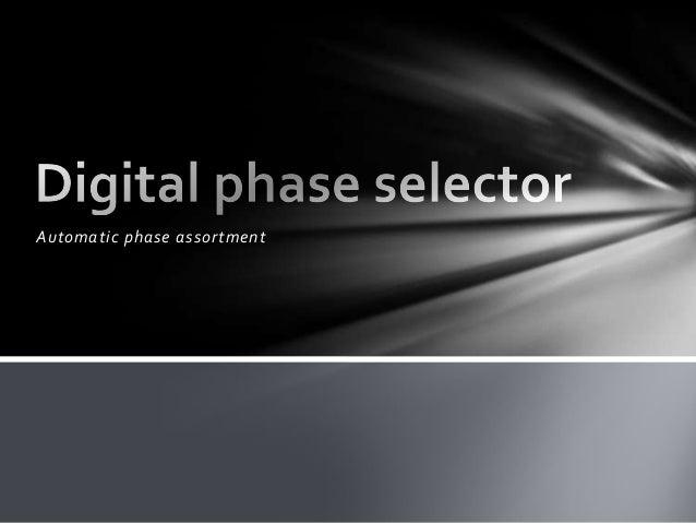 Automatic phase assortment