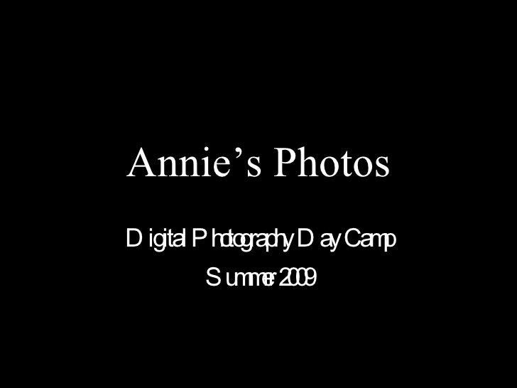 Annie's Photos Digital Photography Day Camp Summer 2009