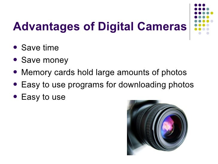 the benefits of digital cameras This article is meant to be an extension to the camera resolution explained article that i published back in february of 2015 with the release of high-megapixel.