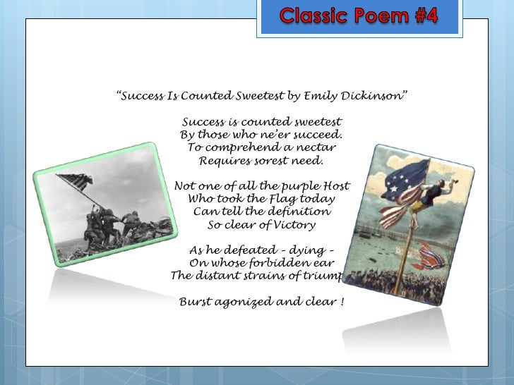 emily dickinsons success is counted sweetest essay What inspired emily dickinson to write poetry a:  was a commercial and critical success  success is counted sweetest,.