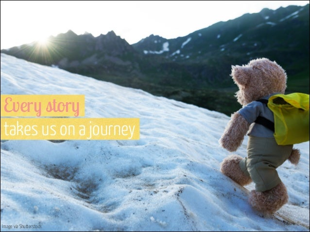 Every story  takes us on a journey  Image via Shutterstock