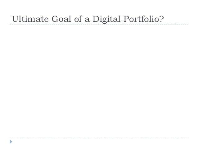 Digital Portfolios: Your Digital Narrative Slide 3