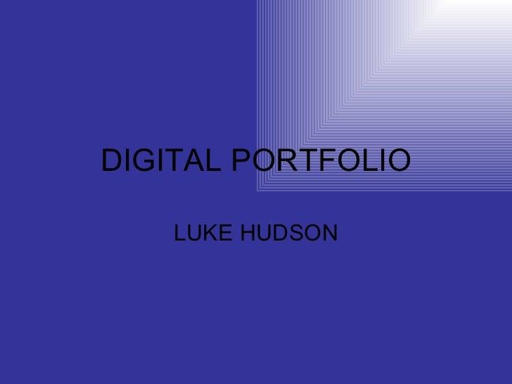 DIGITAL PORTFOLIO LUKE HUDSON
