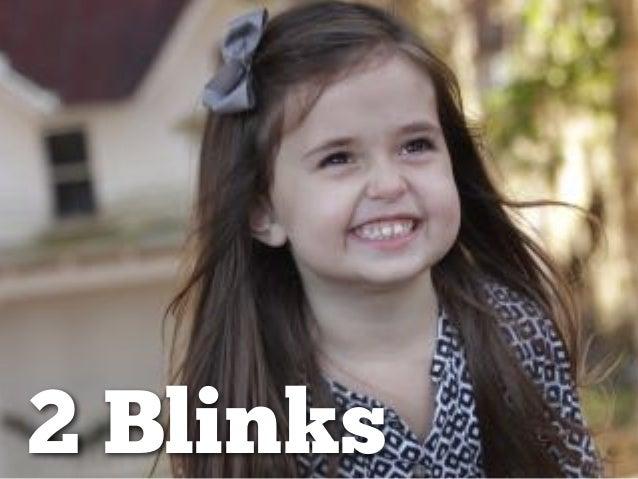 2 Blinks