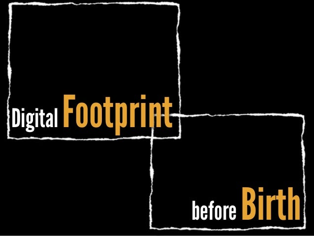 before Birth Digital Footprint